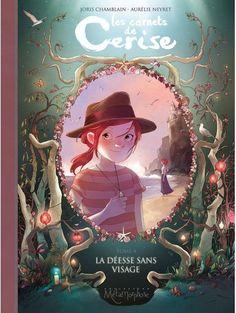 Carnets de Cerise 04 - La Déesse sans visage