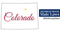 COLORADO Homeschool State Laws | HSLDA