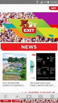 EXIT Festival  Android App - playslack.com , Get the official EXIT Festival app for 2015! The home section will always welcome you with fresh news about the festival and its performers. Ticket info is only a tap away! Check the Ticket section to find out more about prices for tickets, packages, accommodation, travel and more. Tap on your location and we'll forward you to the right website where you can get more info and buy tickets. The Multimedia tab is your one-stop place for Instagram…