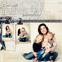 Mother's Day Everyday Digital Page Print Scrapbooking Layout from Creative Memories DIRECTIONS: http://projectcenter.creativememories.com/digital/2012/04/mothers-day-everyday-digital-page-print-scrapbooking-layout.html