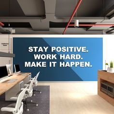 Positive Affirmation , Inspiring affirmations and quote , Stay Positive. Make It Happen - SKU:STPO Positive Affirmation Inspiring affirmations and quote Stay Office Wall Graphics, Office Wall Decals, Office Walls, Office Wall Design, Office Interior Design, Office Interiors, Home Office, Office Decor, Office Ideas