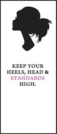ThanksKeep you heals, head and standards high! awesome pin