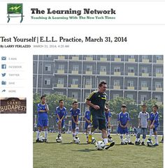 My Latest NY Times Post For ELLs Is About Nouns, Soccer In China & More!
