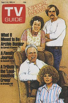 TV Guide September 1983 - Jean Stapleton, Rob Reiner, Carroll O'Connor and Sally Struthers of All In The Family. Illustration by Richard Amsel. Carroll O'connor, Archie Bunker, School Tv, All In The Family, Family Tv, Tv Land, Old Shows, Vintage Tv, Comic