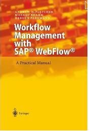 Workflow Management with SAP® WebFlow®: A Practical Manualhttp://sapcrmerp.blogspot.com/2012/03/workflow-management-with-sap-webflow.html