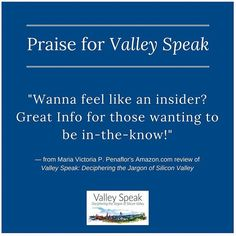 Valley Speak is getting great reviews like this one! Check it out on Amazon now! http://amzn.to/1Npu5VK . #intheknow #beintheknow #insider #beaninsider #becomeaninsider #insiderinfo #insiderinformation #bookrecommendation #bookreview #book #businessbook #startupbook #startupbooks #bookstagram #bookstagrammer #siliconvalley #startup #startups #startupadvice #entrepreneur #entrepreneurial #entrepreneurlife #entrepreneurship #entrepreneurship101 #startuplife #startupculture #startupfounder…