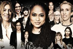 100 Women Directors Hollywood Should Be Hiring Studio executives often protest that there simply aren't enough talented female filmmakers to choose from. They are wrong.