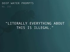 """Odd Prompts For Odd StoriesText: """"Literally everything about..."""