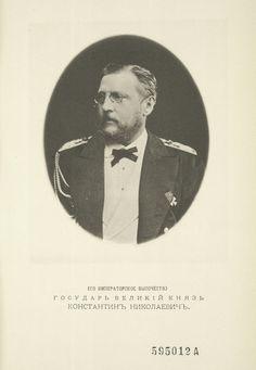 "Grand Duke Konstantin ""Kosti"" Nikolaevich Romanov (21 Sep 1827-25 Jan 1892) Russia. 8th Child of 11 Children of Tsar Nicholas I Pavlovich Romanov (Nikolai I) (1796-1855) Russia & Charlotte-Alexandra (Alexandra Feodorovna) (1798-1860) Prussia."