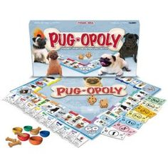 Pugopoly - This is like Monopoly for pugs (well, about pugs), bought it for the wife at xmas and we still haven't played it! Looks absolutely awesome though! Bargain at $23!!