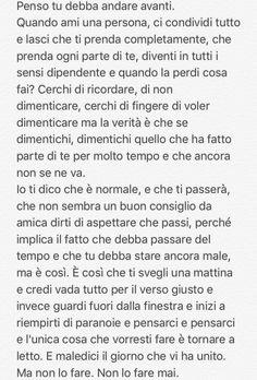 Le parole di una mia amica... #frasi #aforismi #italiano #amore