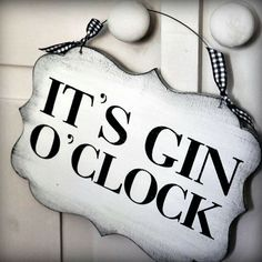 'It's Gin O'clock' Vintage Style Sign