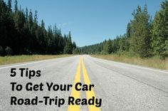 5 Tips To Get Your Car Road-Trip Ready This Summer
