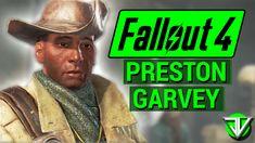 FALLOUT 4: Preston Garvey COMPANION Guide! (Everything You Need to Know About Preston Garvey) - YouTube