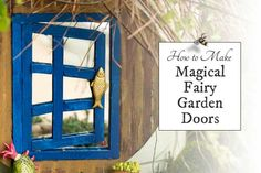 Create a fairy garden door that gives the optical illusion of an open door or window leading to a world beyond. This project is perfect for a minature garden or for use as a baseboard mouse door.