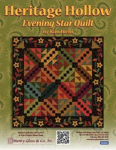 Henry Glass & Co., Inc. - Heritage Hollow ~ Evening Star Quilt by Kim Diehl ~ FREE pattern download