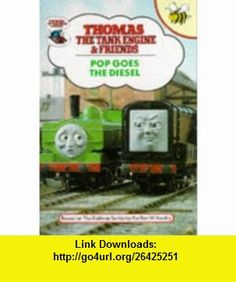 Pop Goes Diesel Hb (Thomas the Tank Engine) (9781855911512) Rev W Awdry , ISBN-10: 1855911515  , ISBN-13: 978-1855911512 ,  , tutorials , pdf , ebook , torrent , downloads , rapidshare , filesonic , hotfile , megaupload , fileserve