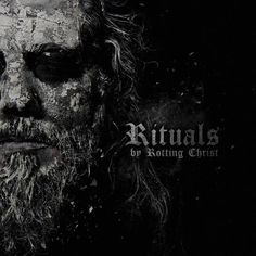 Rotting Christ – Rituals LEAKED ALBUM - http://freeleakedalbum.com/rotting-christ-rituals-leaked-album/