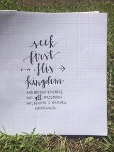 Seek first His Kingdom // Matthew 6:33