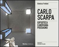 Prezzi e Sconti: #(nuovo o usato) carlo scarpa. gipsoteca New  ad Euro 42.00 in #Mondadori electa #Libri