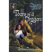Tears of a Dragon, Dragons In Our Midst Chronicles #4 by Bryan Davis
