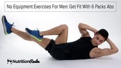 Want to get 6 packs abs fast? Then landing on this page where we'll show you the best moves is all you need.Before we go over to the no equipment exercise workout moves for men (mostly) There are a few things to have in mind:If this is your first time, Then you might want … Continue reading No Equipment Exercises For Men: Get Fit With 6 Packs Abs