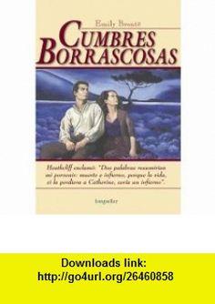 Cumbres borrascosas (Spanish Edition) (9789875500914) Emily Bronte , ISBN-10: 9875500917  , ISBN-13: 978-9875500914 ,  , tutorials , pdf , ebook , torrent , downloads , rapidshare , filesonic , hotfile , megaupload , fileserve