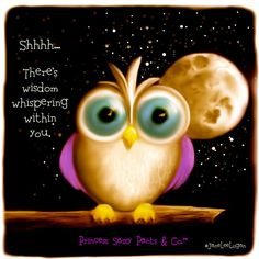 Discover and share Owl Wisdom Quotes. Explore our collection of motivational and famous quotes by authors you know and love. Owl Quotes, Wisdom Quotes, Qoutes, Owl Sayings, Life Quotes, Advice Quotes, Logan Quotes, Sassy Pants, Positive Words