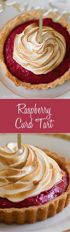 An amazing raspberry curd filling inside an amazing sweet crust and topped with a torched American meringue. | Fall | Winter | Holiday | Christmas | #holidaydessert #dessert #partytreats