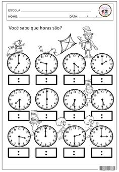 SOS PROFESSOR-ATIVIDADES: Você sabe que horas são? 3rd Grade Math Worksheets, Kindergarten Worksheets, Math Activities, Math Sheets, School Programs, Math For Kids, Math Classroom, Kids Education, Teaching Math