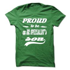 Proud To Be An HR Specialists Son T Shirt
