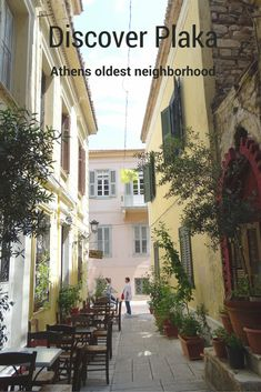 Discover Plaka the oldest neighborhood of Athens Greece
