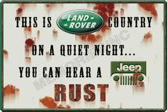 This is Land Rover country on a quiet night... You can hear a Jeep rust