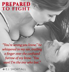 Prepared to Fight by E.J. Shortall. Are you ready to meet Nathan Oakes, the next hottest thing to hit the octagon?  #Contemporraryromance  #ebook  Amazon; myBook.to/PreparedToFight  Kobo: https://store.kobobooks.com/en-US/ebook/prepared-to-fight