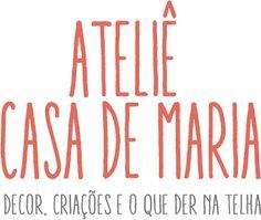 Ateliê Casa de Maria