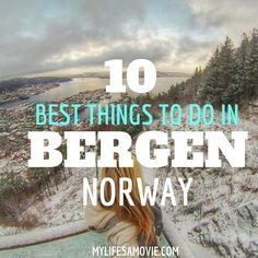 10 Best Things to Do in Bergen, Norway                                                                                                                                                                                 More