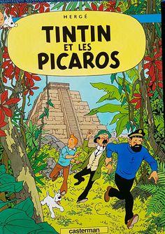 Tintin et les Picaros.