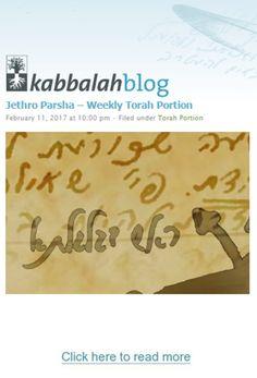 Jethro Parsha-WeeklyTorah Portion Exodus, 18:1-20:22  This Week's Torah Portion | February 19 – February 25, 2017 – 23 Shevat – 28 Shevat, 5777 #kabbalah #Torah #torahportion #kabbalahinfo #parsha http://www.kabbalahblog.info/