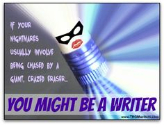 Humor: This is the third edition, with even more tell-tale signs that you might be a writer.