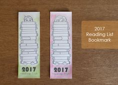 """DIY 2017 Reading List Bookmark""""These bookmarks are such a great idea! I've just started my reading list for the summer myself. Reading Themes, Book Themes, Reading Lists, Creative Bookmarks, Diy Bookmarks, Library Themes, Journal Organization, Printable Planner, Printables"""
