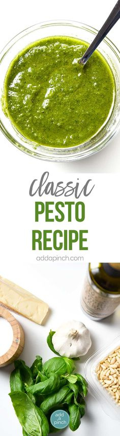 Classic Pesto Recipe - Made of fresh basil, garlic, nuts, olive oil, and cheese, this pesto recipe comes together in minutes and adds so much flavor to so many dishes! // addapinch.com