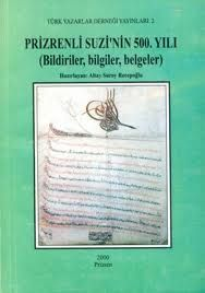 Altay Suroy Recepoğlu - Prizrenli Suzinin 500. Yılı