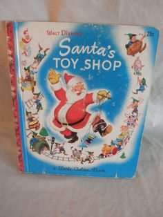 One of my most favorites from childhood.  Vintage 1950 Walt Disney's Santa's Toy Shop Little Golden Book Christmas RedFoil | eBay