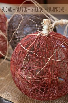 Sugar + Water + String = These amazing string pumpkins to make with kids --->they are gorgeous!!!