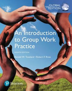 Read Books An Introduction to Group Work Practice Global Edition (PDF, ePub, Mobi) by Ronald W. Toseland Online for Free New Mexico Highlands University, Arizona State University, Baccalaureate Program, Psychology Textbook, Social Work Practice, Core Competencies, Group Work, College Fun, Working With Children