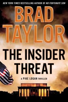 The Insider Threat : a Pike Logan thriller - Brad Taylor