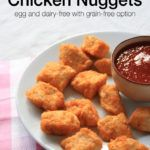 Baked Homemade Chicken Nuggets-- Egg & Dairy-free with GF option