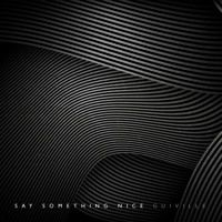 Say Something Nice by Guiville on SoundCloud