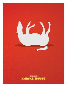 Minimalist Movies Posters pt. II by Adam Thompson - Animal House