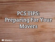 PCS Tips: Preparing for Your Movers